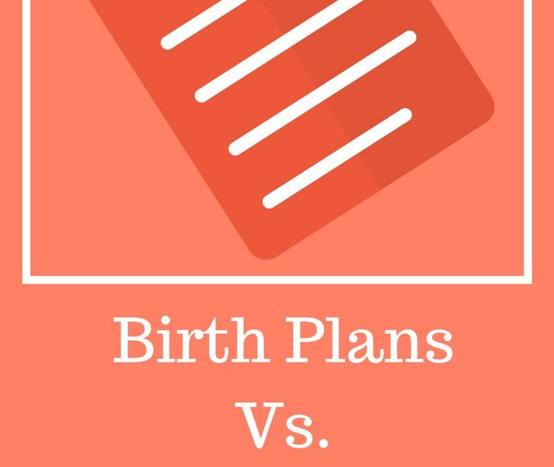 Birth Plans Vs. Reality