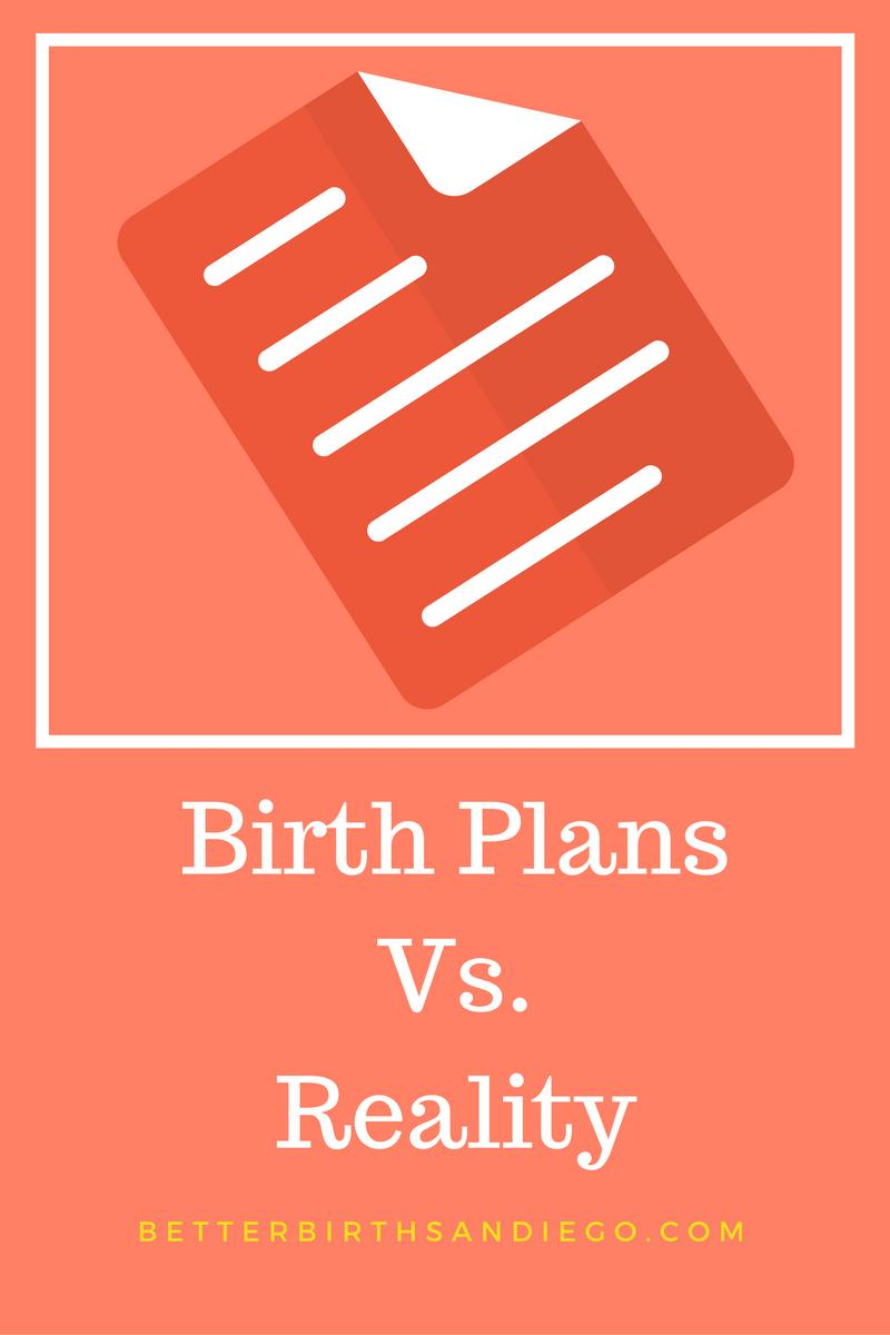 Birth Plans Vs Reality