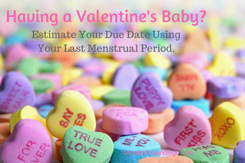 Having a Valentine's Baby? Estimate Your Due Date Using Your Last Menstrual Period