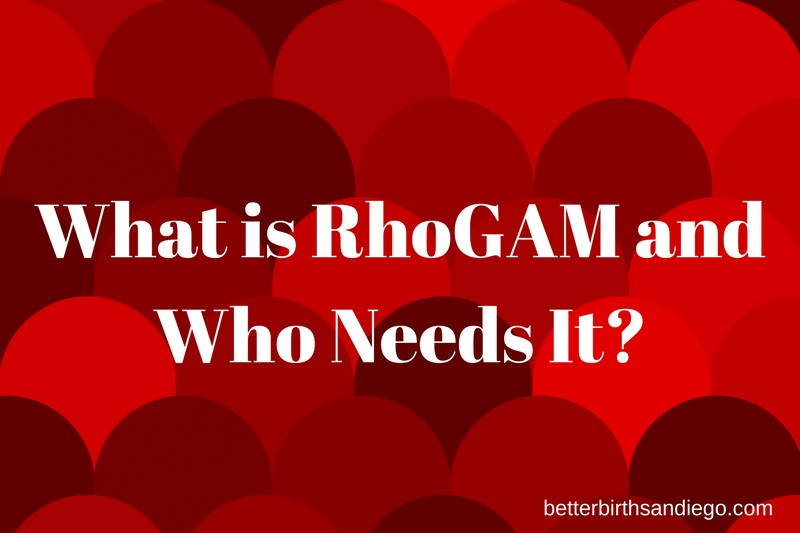 What is RhoGAM and who needs it?